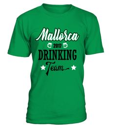 Mallorca Drinking Team  #gift #idea #shirt #image #funny #campingshirt #new