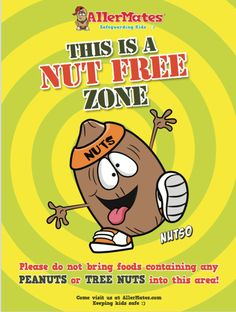 - The AllerMates Food Allergy Awareness peanut and nut allergy poster measures 18 x - Vibrant, fun colors are perfect to grab the attention of school-aged kids with food allergies. Do you care for Signs Of Food Allergies, Nut Allergies, Tree Nut Allergy, Peanut Allergy, Peanut Free Snacks, Classroom Rules Poster, School Posters, Kids Stickers, Kids Health