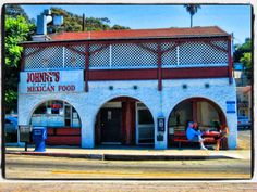 Eat Here:  Johnny's Mexican Food, 176 N. Ventura Avenue, Ventura, California