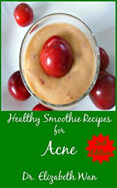 Healthy Smoothie Recipes for Acne 2nd Edition by Dr. Elizabeth Wan teaches you how to develop smoothie recipes for natural acne treatment. This smoothie recipe book will help you learn how to make protein smoothies, fruit smoothies, green smoothies, vegan smoothies and herbal smoothies to treat acne naturally.  Healthy Smoothie Recipes for Acne also teaches you the nutrients found in various fruits, vegetables, nuts and seeds so that you can choose the best ingredients for your acne…