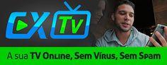 CX Tv - A sua tv online, sem vírus, sem spam