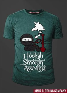 """Hookah Smokin Ass Ninja in Heather Forest. 100% Cotton - Spring 2013 release. Only 150 shirts will be made in this color. """"We Define Exclusivity"""" Once out of Stock there will be no RE-Stocks.. go to www.ninjaclothingco.com and enter in your name and email for ALERTS on Spring Launch/Release!!!"""
