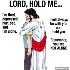 .Whenever you're depressed, hurt, sad and feel alone, Give it to God!