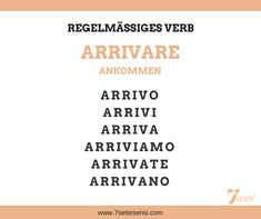 Italian verbs: Arrivare is a regular verb on are and means to . Reflexive Verben, Italian Verbs, Italian Language, Learning Italian, Education System, Bedroom Murals, Teaching, Tips, Alphabet