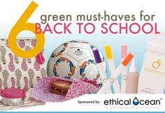 Top 6 Green Must-Haves for Back to School