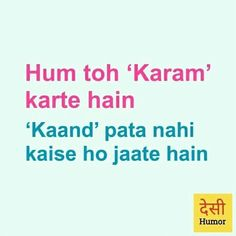 funny attitude quotes ~ f Funny Quotes In Hindi, Funny Attitude Quotes, Desi Quotes, Cute Funny Quotes, Attitude Quotes For Girls, Some Funny Jokes, Sarcastic Quotes, Funny Dp, Hilarious