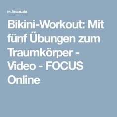 Bikini-Workout: Mit fünf Übungen zum Traumkörper - Video - FOCUS Online