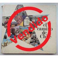 Paraíso del Libro Usado: El Camino De Chile 1972