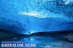 ~Glacier Ice Cave, Iceland~ Take a stroll in one of the many awe-inspiring glacier ice caves in Iceland.