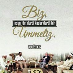 Biz, insanlığın derdi kadar dertli bir Ümmetiz.  [Nureddin YILDIZ]  #nurettinyıldız #cübbeliahmethoca #ihsanşenocak #cübbeli #hoca #alim #insan #dert #ümmet #islam #müslüman #ilmisuffa