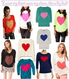 I Wear My Heart On My Sleeve Like A Big Deal: Heart Sweaters