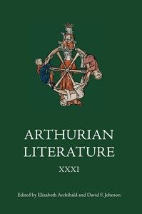 Arthurian literature XXXI - Woodbridge : D.S. Brewer, 2014