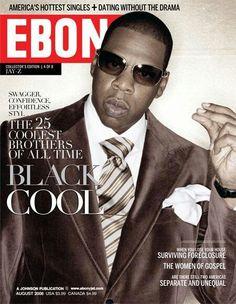 Jay Z Covers Ebony Magazine August 2008 Ebony Magazine Cover, Magazine Front Cover, Magazine Covers, Jet Magazine, Black Magazine, Cover Male, Historia Universal, Essence Magazine, Black History Facts