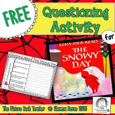 Questioning Freebie inspired by The Snowy Day by Ezra Jack Keats. Free Activities, Camping Activities, Teaching Resources, Teaching Ideas, Kindergarten Library, Ezra Jack Keats, Literacy Centres, Teacher Books, Study Ideas