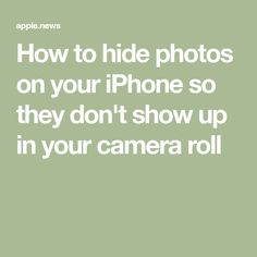 How to hide photos on your iPhone so they don't show up in your camera roll Android Camera, Camera Apps, Iphone Camera, Camera Roll, Iphone 11, Ipad Pro Tips, Ipad Hacks, Iphone Life Hacks, Cell Phone Hacks