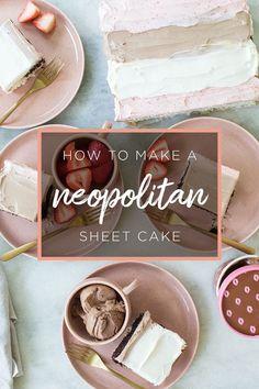 How to Make a Neapolitan Sheet Cake #cake #sheetcake #neapolitan #strawberry #vanilla #chocolate #recipe #easy #dessert