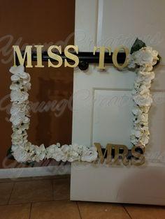 Miss to Mrs Bridal Shower photo backdrop frame
