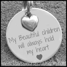 Your kids are your heart