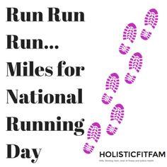 Run Run Run…Miles for National Running