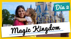Viagem à Orlando: Magic Kingdom (Dia 2)