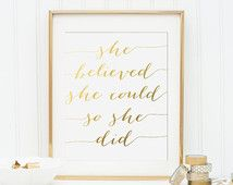 She Believed She Could So She Did Printable - INSTANT DOWNLOAD Printable - gold letter printable - gold letter print - gold nursery quote