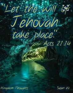 """This verse echos Jesus' words on the Mount of Olives: """"Father, if you want to, remove this cup from me. Nevertheless, let, not my will, but yours take place."""" Then an angel from heaven appeared to him and strengthened him.  Luke 22:42,43 Read the Bible online - Jw.org"""