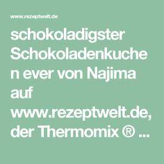 schokoladigster Schokoladenkuchen ever von Najima auf www.rezeptwelt.de, der Thermomix ® Community