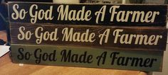 So God Made A Farmer Sign by TwigTreeDesigns on Etsy, $15.00