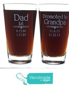 Father's Day Gift Dad Est Beer Glass with Optional 2nd Side for Promoted to Grandpa with up to 6 birth dates on each side with choice of titles for both sides. 2nd side engraving is an additional $5 from Design Imagery Engraving https://www.amazon.com/dp/B01FQ4H3VI/ref=hnd_sw_r_pi_dp_7oKoxb6Y42BZD #handmadeatamazon