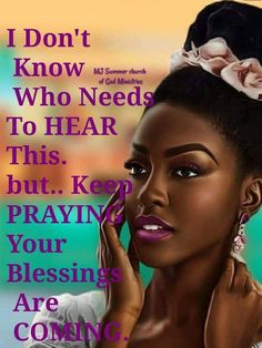 Keep standing, trusting, & believing! Inspirational Prayers, Inspirational Quotes For Women, Meaningful Quotes, Black Girl Quotes, Black Women Quotes, Prayer Images, Christian Motivational Quotes, Diva Quotes, Life Coach Certification