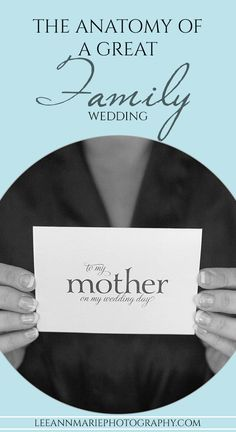 The Anatomy of a Great Family Wedding