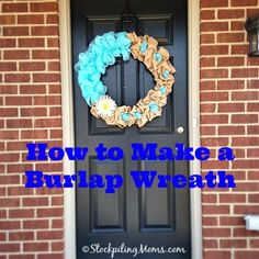 How to make a Burlap Wreath #DIY project! Perfect for gifts for Christmas, wedding or for your front door.