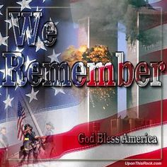 We remember American People Never Forget: God Blessed America. Remembering September 11th, 11. September, I Love America, God Bless America, We Remember, Always Remember, World Trade Center Nyc, Patriotic Pictures, 911 Memorial