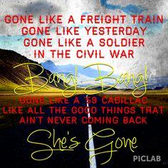 Gone- Montgomery Gentry