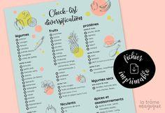 Diversification bébé: une check-list pour ne rien oublier. Légumes, fruits, féculents, protéines, légumes secs, épices et assaisonnement