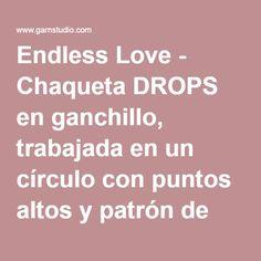 """Endless Love - Chaqueta DROPS en ganchillo, trabajada en un círculo con puntos altos y patrón de calados, en """"Cotton Merino"""". Talla: S – XXXL. - Free pattern by DROPS Design"""