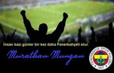 İnsan bazı günler bir kez daha Fenerbahçeli olur.