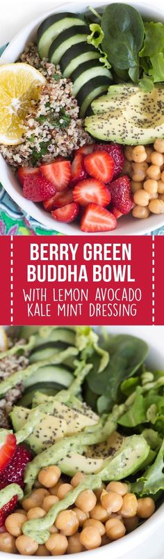 Nourish yourself with a berry green Buddha bowl with lemon avocado kale mint dressing. Packed with protein, fresh greens, vegetables, and berries that you will want to enjoy every single day of the week! #strawberry #healthy #buddha #bowl #dinner #lunch #recipe