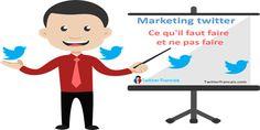 Marketing twitter: ce qu'il faut faire et ne pas faire