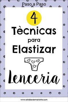 4 Elastische banden voor lenceria – Segunda Parte – Sewing, I can do – Home Recippe Lingerie Patterns, Sewing Lingerie, Sewing Hacks, Sewing Tutorials, Sewing Patterns, Sewing Tips, Sewing Clothes, Diy Clothes, Arley Queen