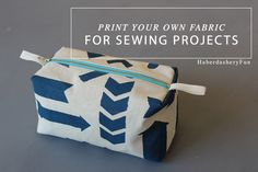 Print Your Own Fabric For Sewing A Pouch