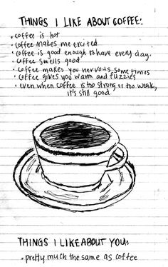 SOO CUTE!! Alot to Like About Coffee:: FOUND by Kara in Fort Collins, Colorado- Found this in the CSU Morgan Library tucked into an art history book.