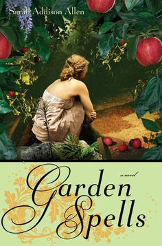 Sarah Addison Allen is an Asheville, NC author-novelist. Her novels include Garden Spells, Sugar Queen, and The Girl Who Chased The Moon. Top Ten Books, Good Books, Books To Read, My Books, Book Club Books, Book 1, Book Nerd, Book Lists, Garden Spells