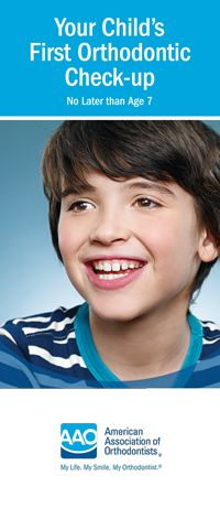 Your Child's First Orthodontic Check-up recommended at 7 years old!