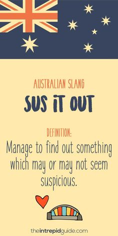 Australian Slang: 31 Hilarious Australian Expressions You Should Use - Aussie Slang Funny – Australian Slang – sus it out - Australia Slang, Australia Funny, Cairns Australia, Australia Day, Iconic Australia, Australia Visa, Great Barrier Reef Australia, Australian Expressions, Australian Quotes