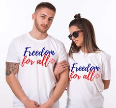 Freedom for all, 4th of July, 4th of July shirt women, 4th of July outfit, Matching shirts, fourth of July, Set of TWO, UNISEX