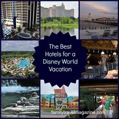 Walt Disney World Tips: The Best Hotels for a Disney World Vacation