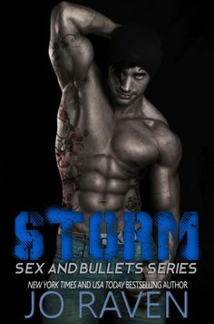 STORM (Sex and Bullets 1) by Jo Raven |