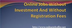 18 Legit Online Jobs Without Investment From Home $2016$ - Part Time Online Jobs Without Investment From Home - Onlinejoboffer