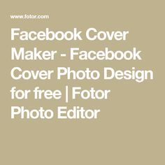 Facebook Cover Maker - Facebook Cover Photo Design for free | Fotor Photo Editor
